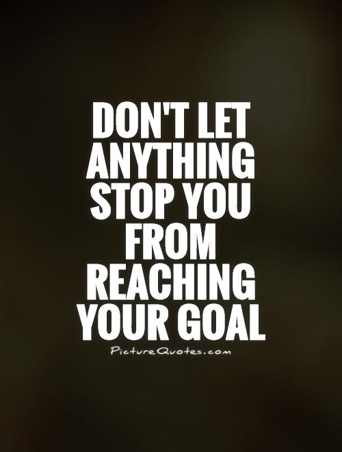 Quotes About Goals 63 Best Quotes About Goals