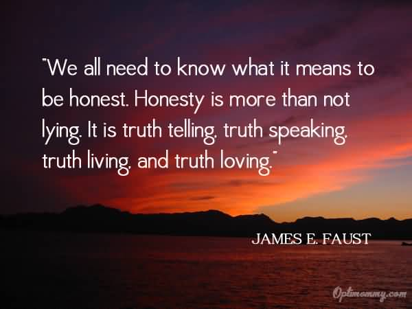 70+ Honesty Quotes, Sayings About Being Honest