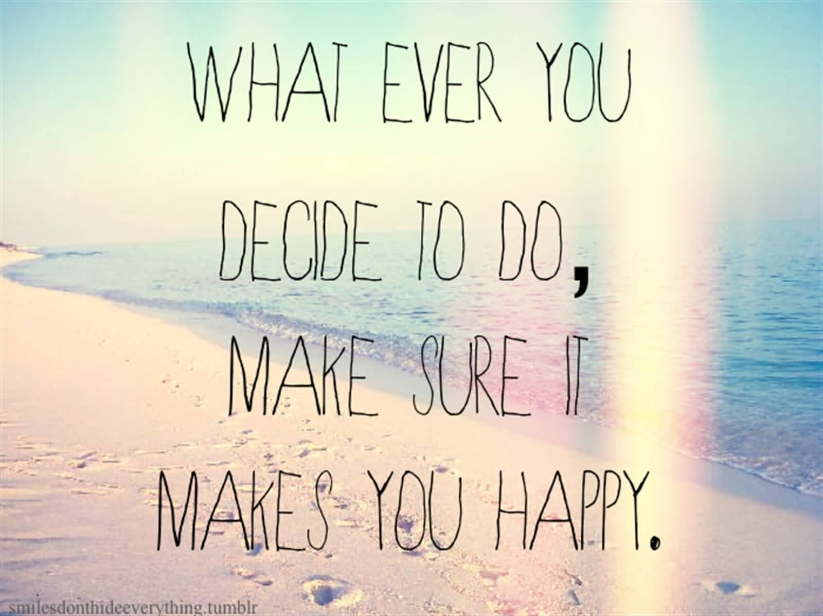 Quotes To Make You Happy 72 Top Happiness Quotes And Sayings