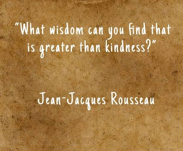 Kindness Quotes: 71+ Kindness Quotes, Sayings About Being Kind