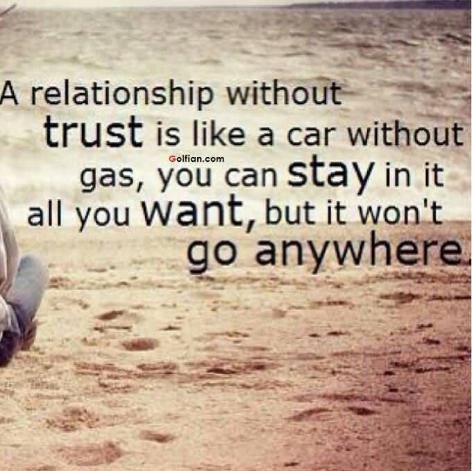 77 best trust quotes sayings for Go as you like ideas