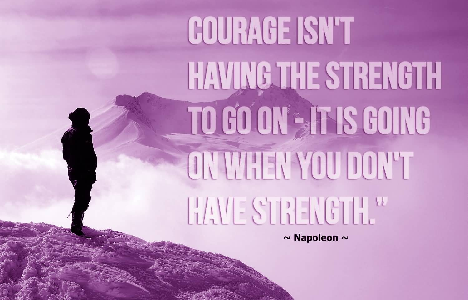 61+ Courage Quotes, Sayings About Being Courageous