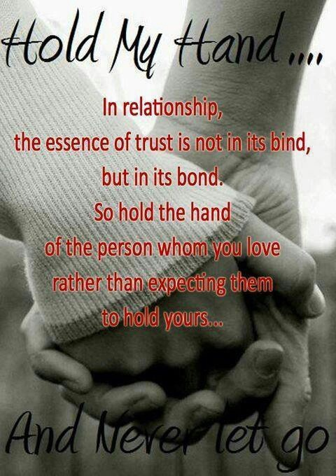 In Any Relationship, The Essence Of Trust Is Not In Its Bind, But In