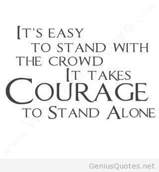 Courageous Quotes Unique 61 Courage Quotes Sayings About Being Courageous