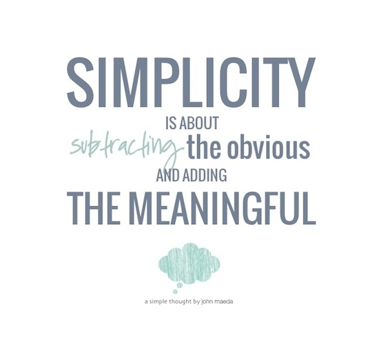 70 simplicity quotes sayings about being simple for Simplify minimalist lifestyle