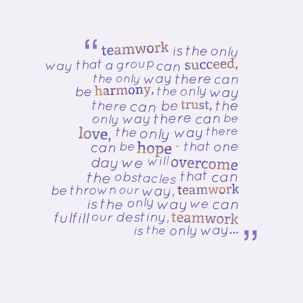 Teamwork Relationship Quotes: 57+ Best Teamwork Quotes & Sayings