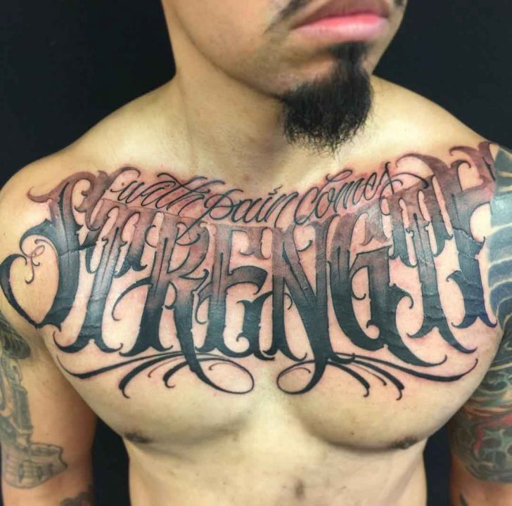 Amazing Big Strength Quote Tattoo On Chest For Men