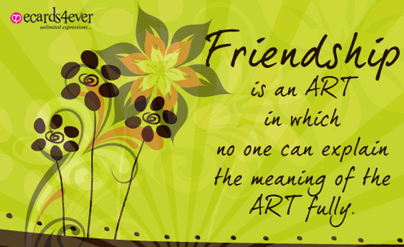 70 best happy friendship day greetings to share with friends friendship is an art in which no one can explain the meaning of the art fully m4hsunfo