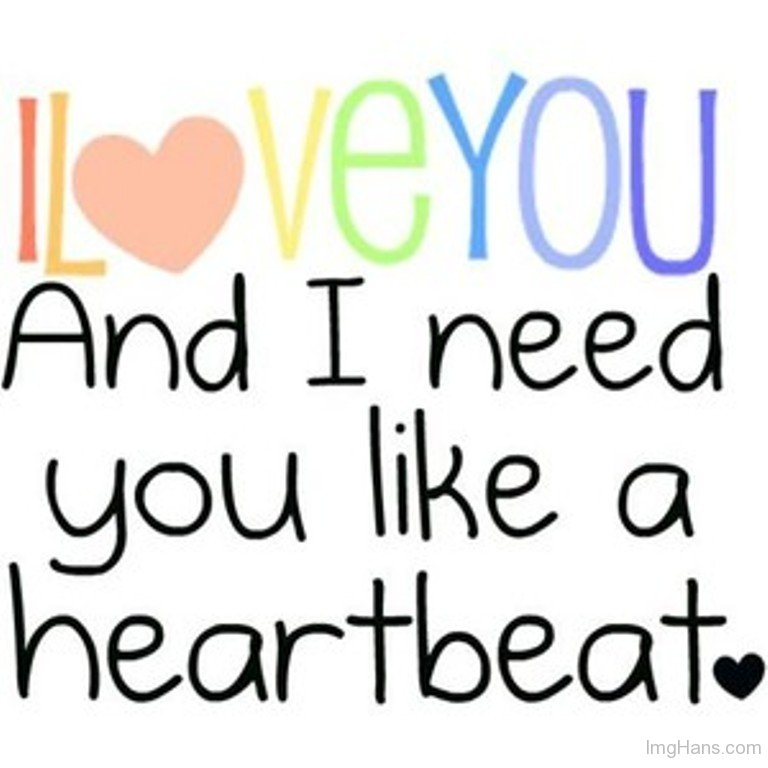 Latest HD I Need You Images With Quotes