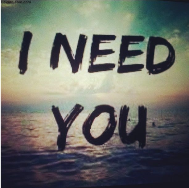 65 i need you pictures and photos