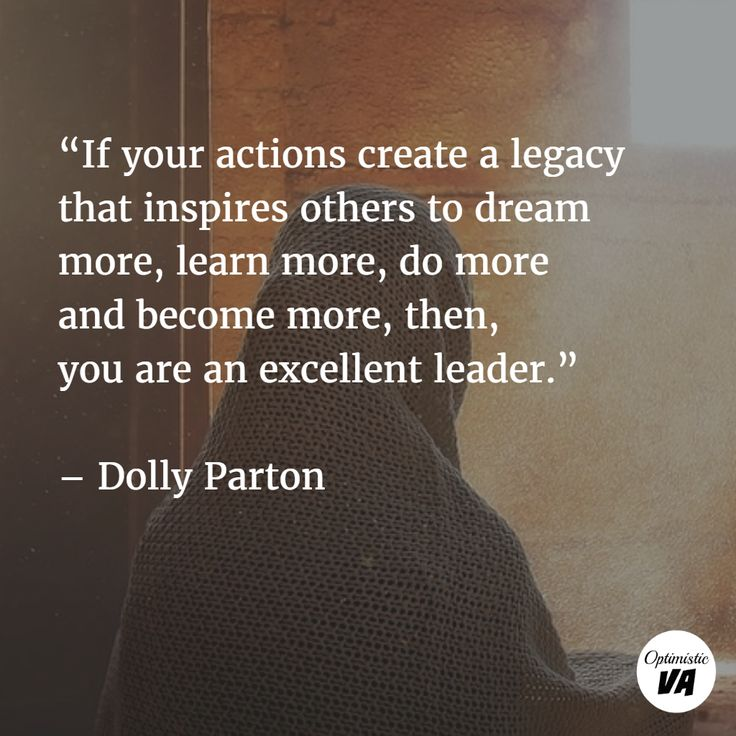Legacy Quotes: 75+ Leadership Quotes, Sayings About Leaders