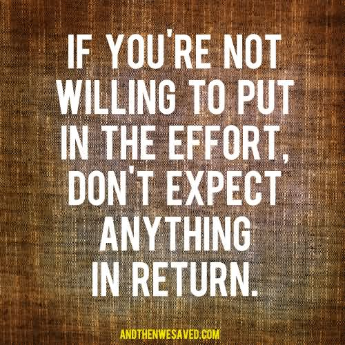 68 Effort Quotes And Sayings