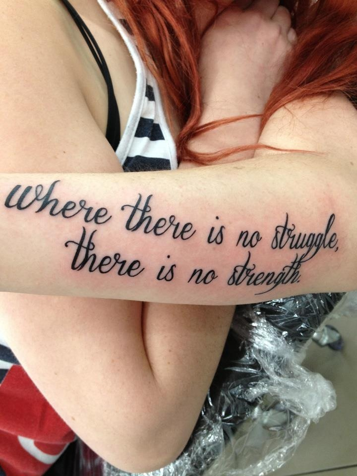 Inspiring Strength Quote Tattoo On Arm Sleeve For Girls Quote Tattoos On Forearm For Girls