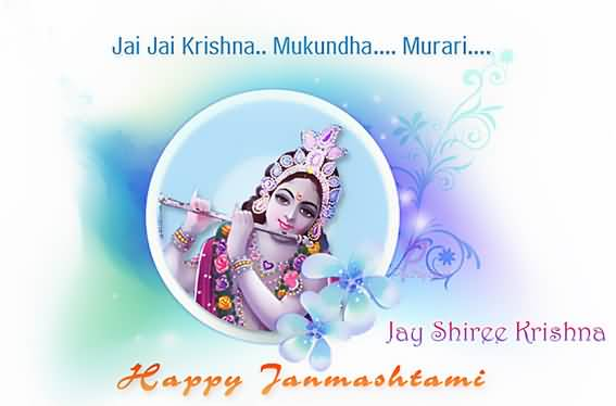 Jai Shree Krishna Happy Janmashtami