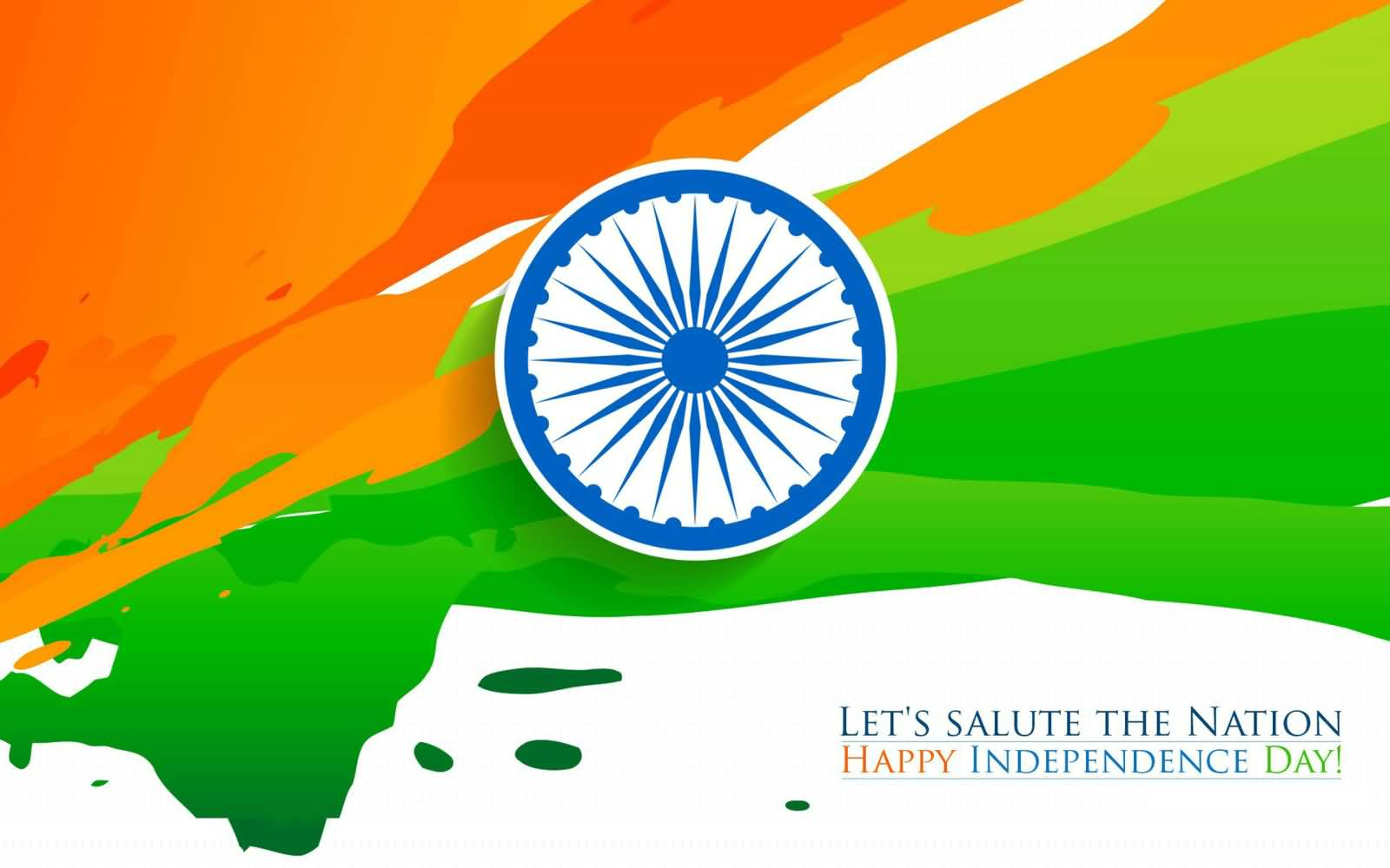 60 most beautiful greeting pictures of independence day of india lets salute the nation happy independence day india wishes wallpaper kristyandbryce Gallery