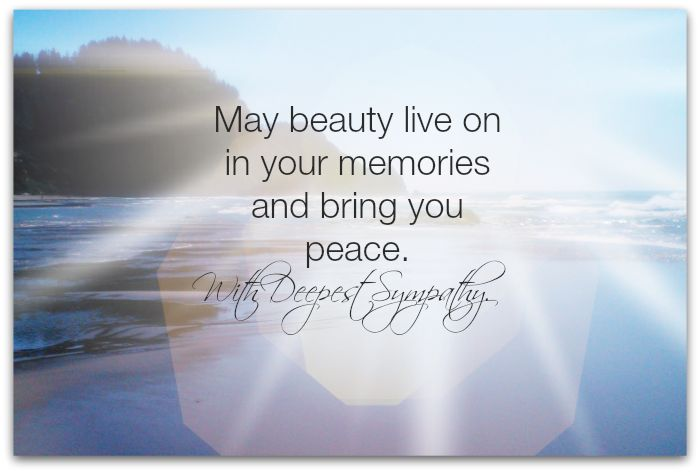 50 sympathy message pictures and photos my beauty live on in your memories and bring you peace with deepest sympathy thecheapjerseys Gallery