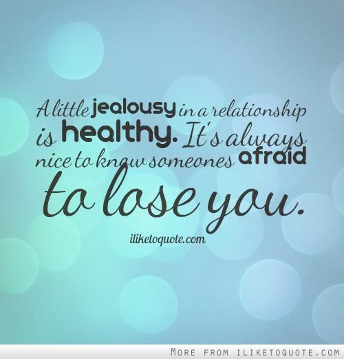 A Little Jealousy In A Relationship Is Healthy. It's