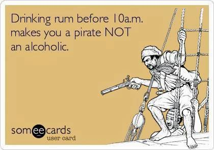 Drinking Rum Before 10a.m. Makes You A Pirate Not An Alcoholic National Rum Day
