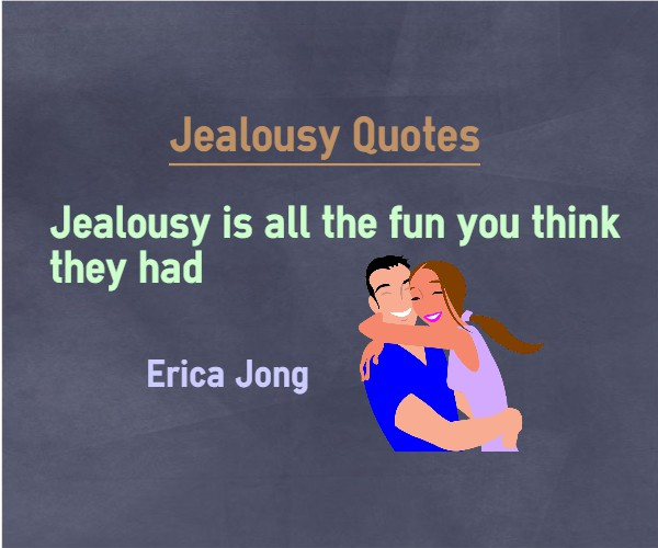 62+ Jealousy Quotes And Sayings