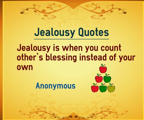 Jealousy Is When You Count Other's Blessing Instead Of