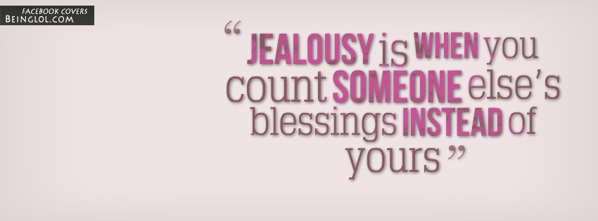 Jealousy Is When You Count Someone Else's Blessings
