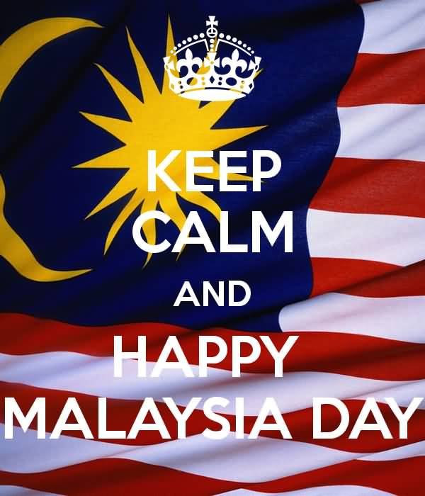 50 best malaysia day greeting pictures and photos keep calm and happy malaysia day m4hsunfo