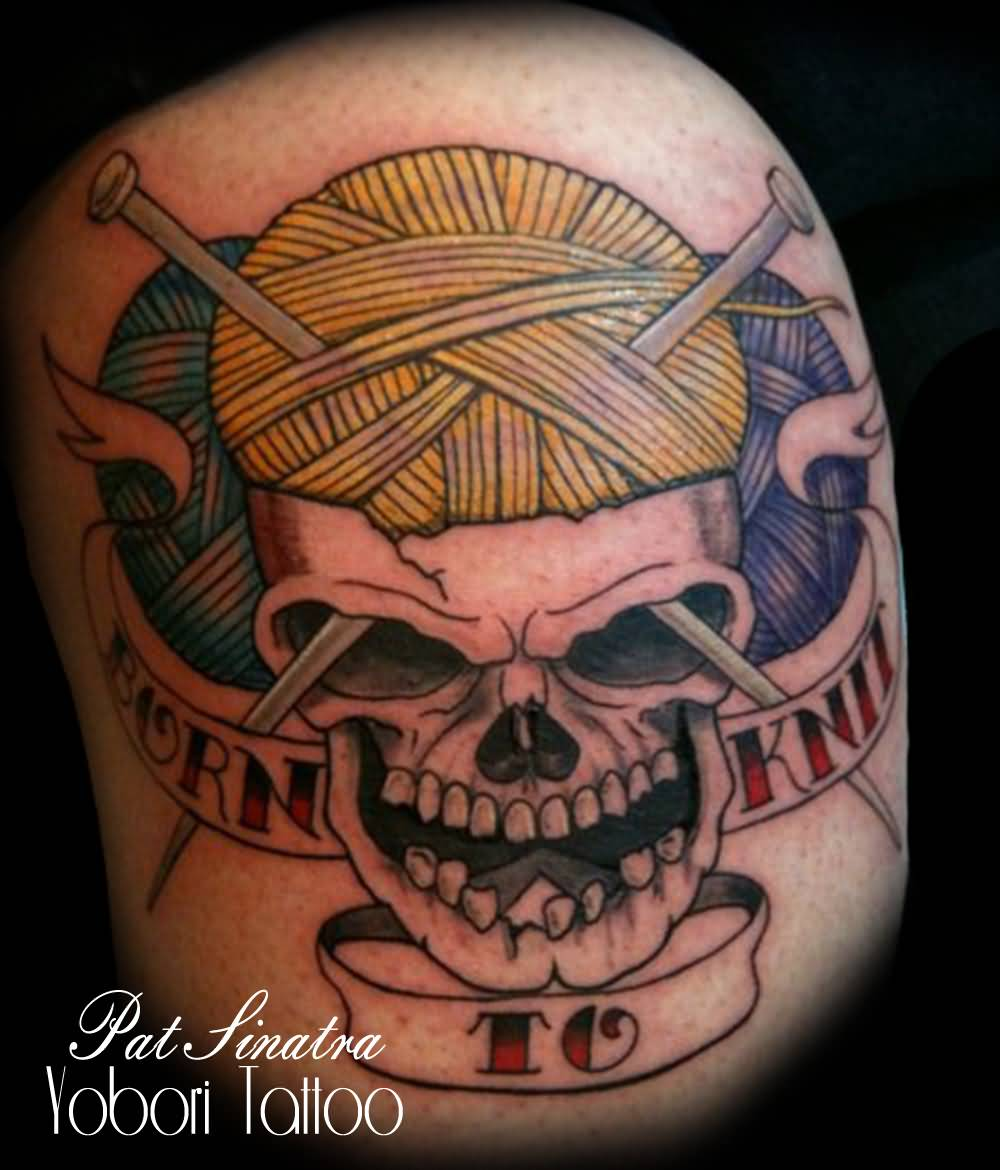 Knitting Related Tattoos : Skull knitting tattoo by pat sinatra