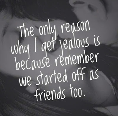 The only reason why I get jealous is because remember we started off as friends too. - Josh Lawton