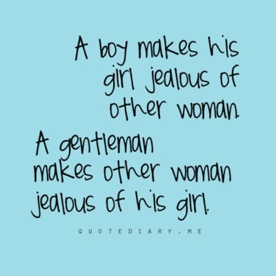 A Boy Makes His Girl Jealous Of Other Women A True Gentleman Makes