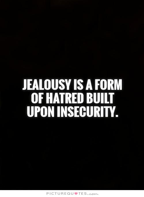 How to combat jealousy and insecurity