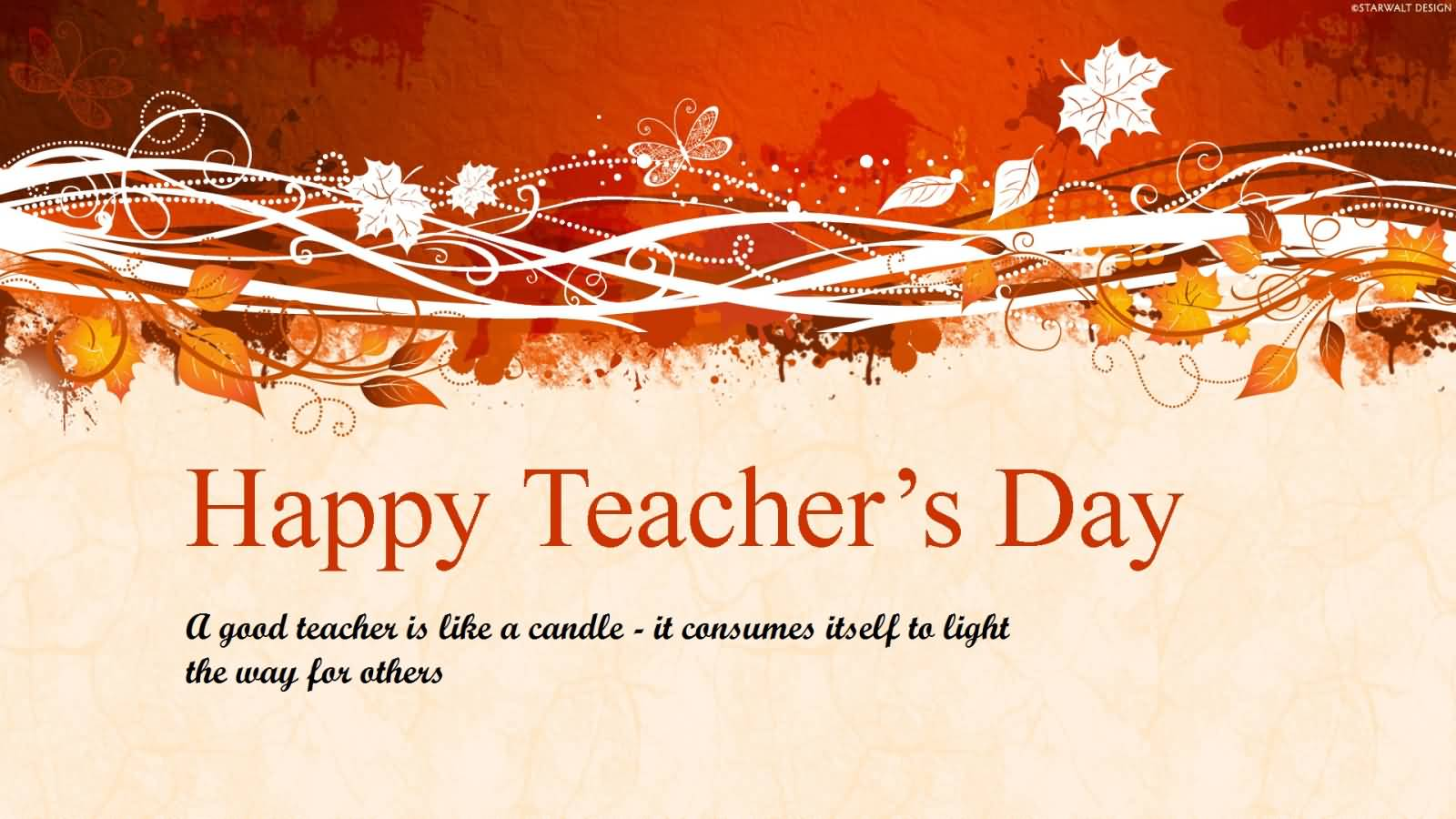 60 best teachers day wish pictures and images happy teachers day a good teacher is like a candle thecheapjerseys Gallery