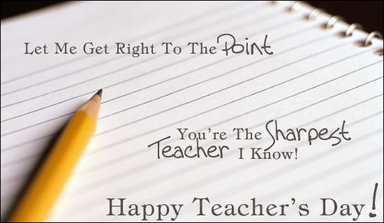 You are The Sharpest Teacher I Know Happy Teachers Day