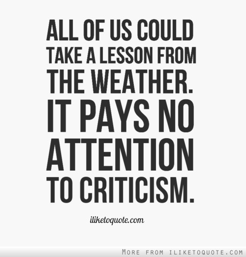 Criticism Quotes: 63 Best Criticism Quotes & Sayings