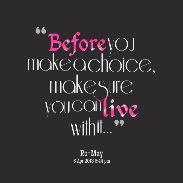60+ Best Quotes And Sayings About Choice