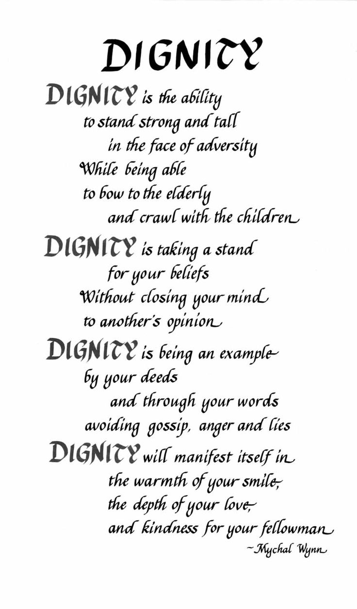 Relationships based on obligation lack dignity wayne dyer - Dignity Is The Ability To Stand Strong And Tall In Face Of Adversity While Being Able