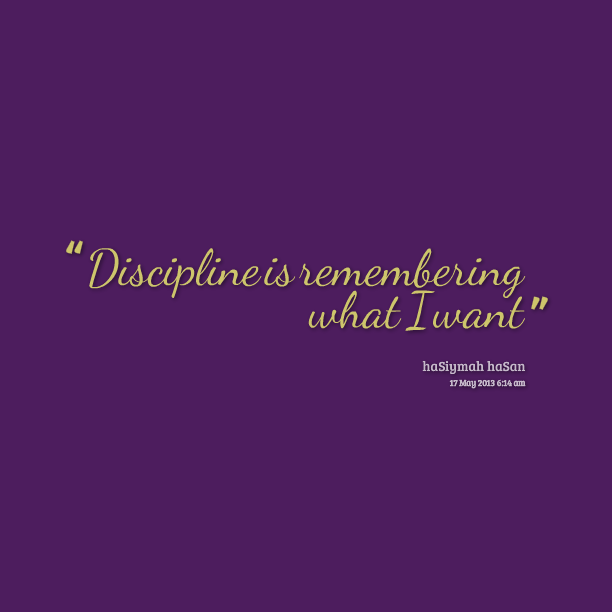 Disciplines Is Remembering What I Want. Hasiymah Hasan