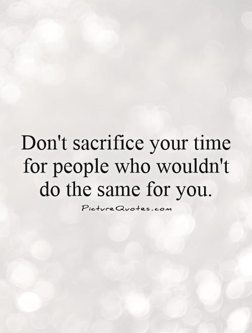 62 Top Sacrifice Quotes Sayings