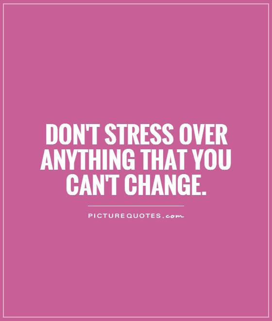 63 Top Stress Quotes Sayings