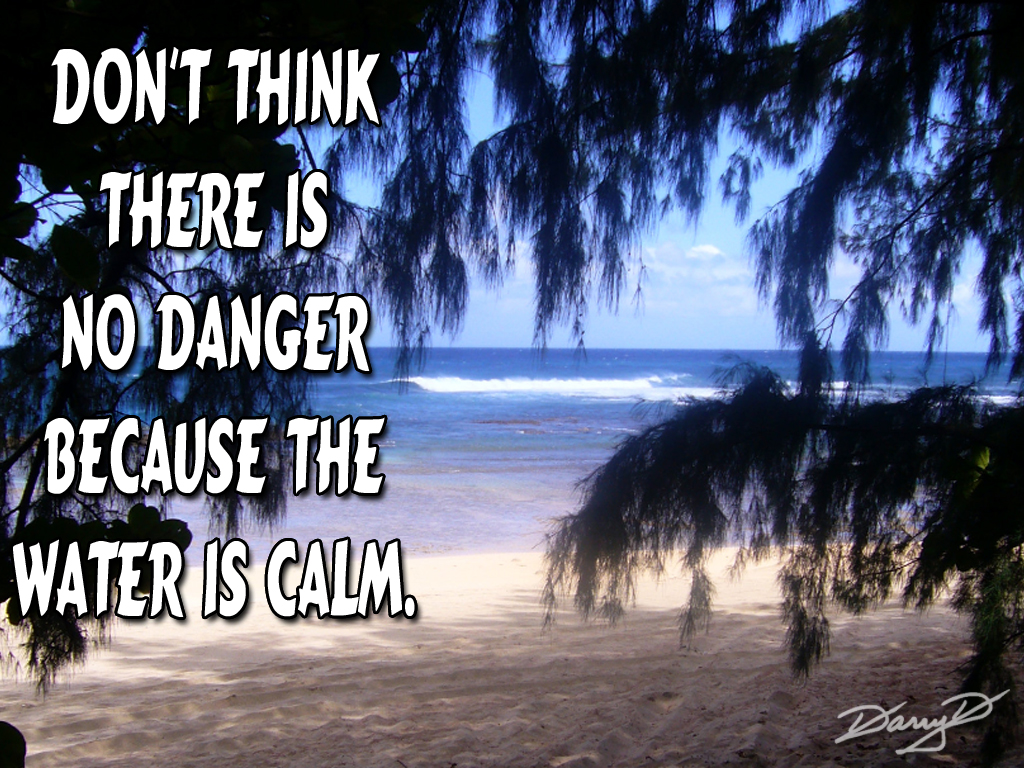 Quotes About Calm Waters