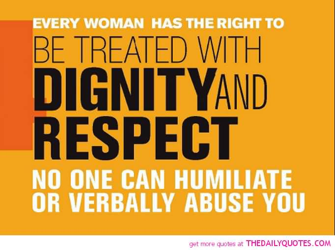 60 Best Quotes And Sayings About Dignity