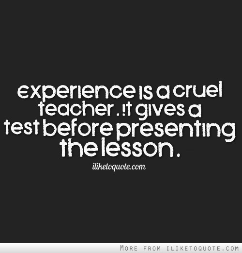 life experience quotes and sayings