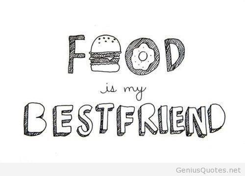 Food Is My Bestfriend