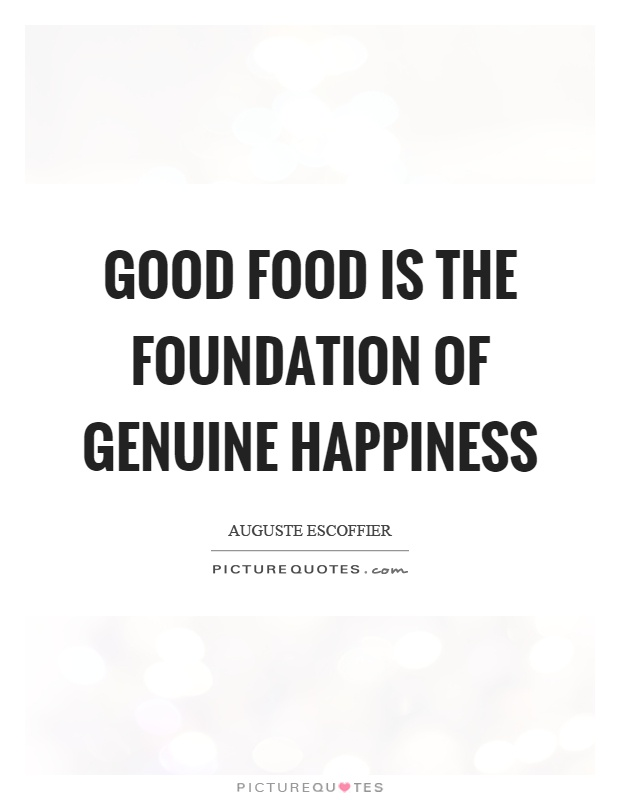 Good Food Quotes 66 Top Food Quotes & Sayings Good Food Quotes