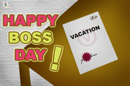 Happy Boss Day Vacation Note