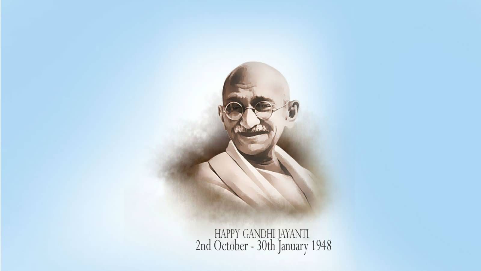 Happy Gandhi Jayanti 2nd October 30th January 1948