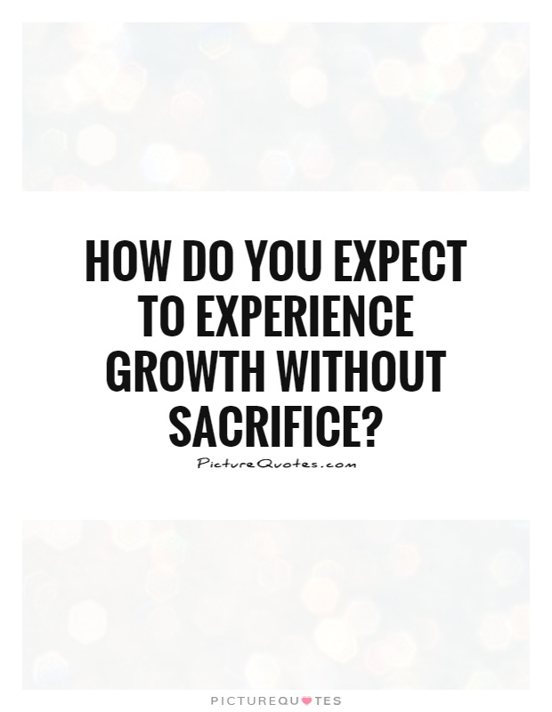62 Top Sacrifice Quotes Sayings