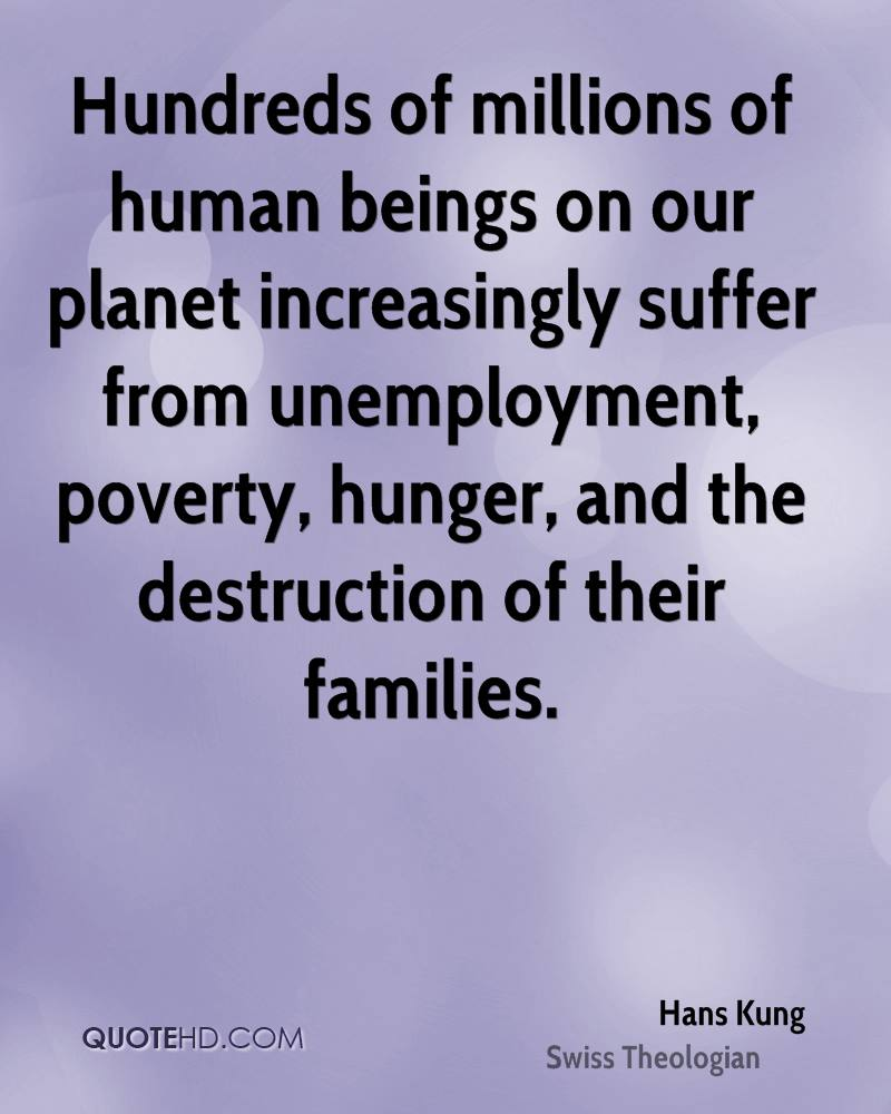 Quotes About Hunger 60 Top Unemployment Quotes & Sayings