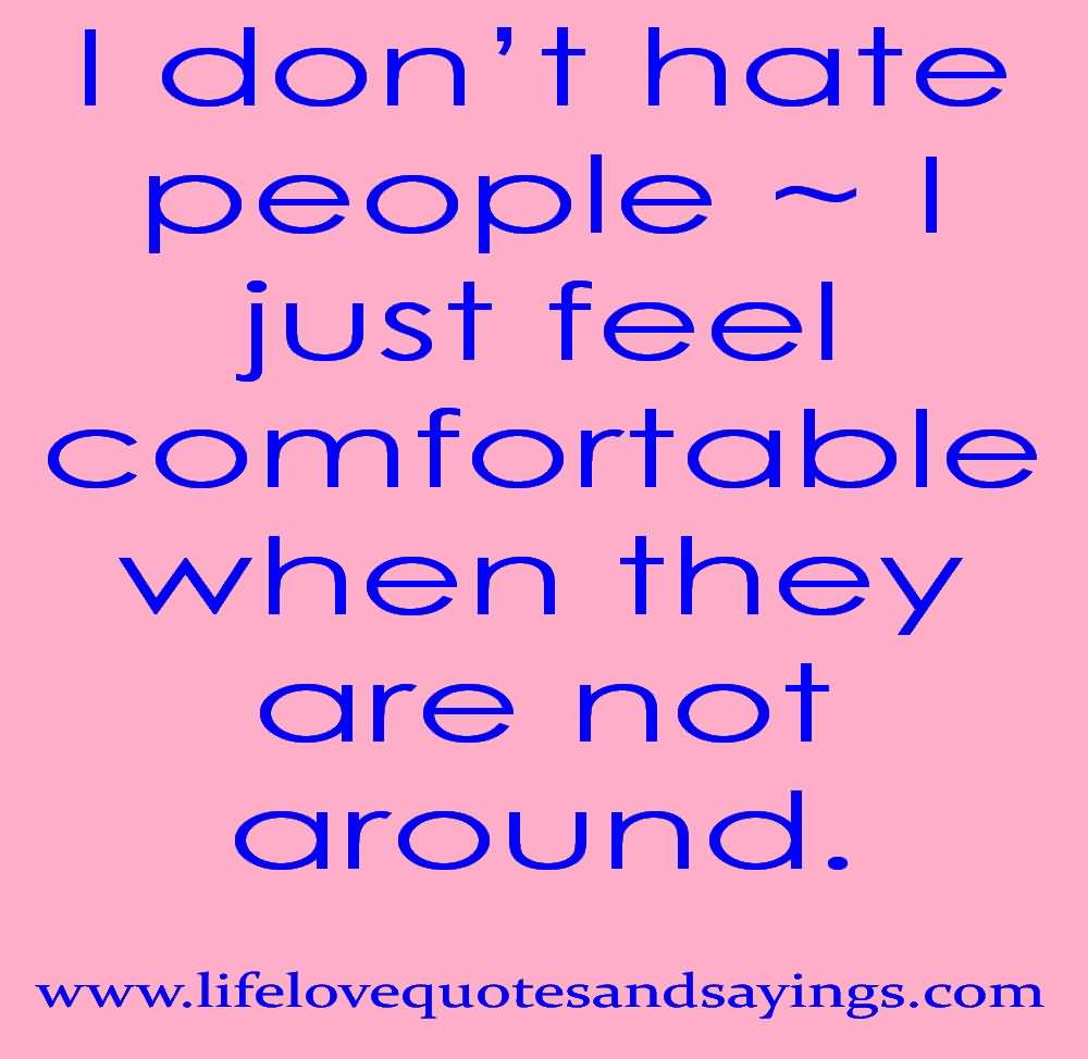 I don t hate people de4f69ccc731