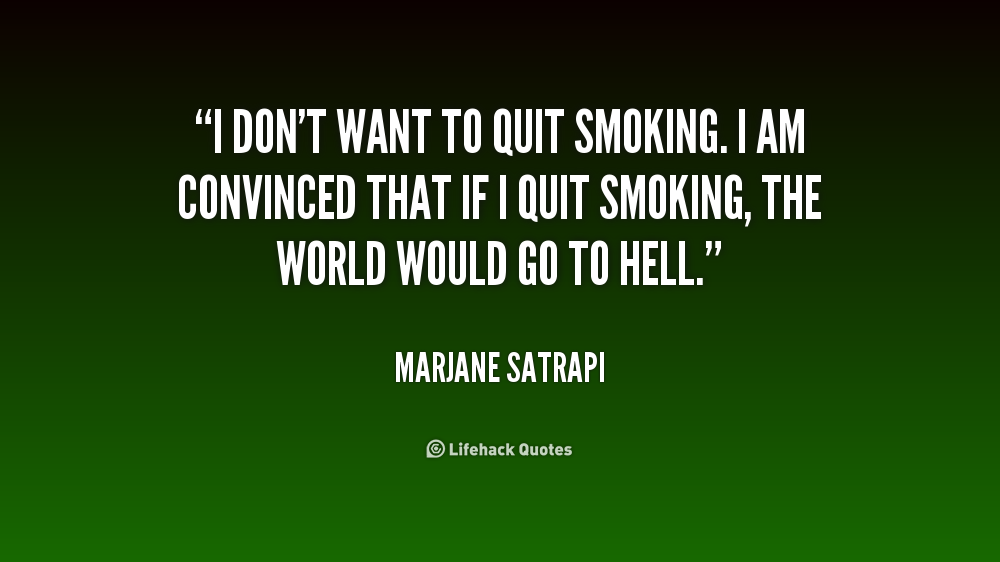 essay on quit smoking not life Answers from specialists on smoking essay titles first: while lung disease risk may be lower with nasal and oral tobacco, you will get higher risk of oral, head and neck cancer.