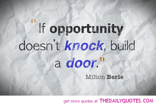 Great Quotes: 60 Famous Opportunity Quotes And Sayings